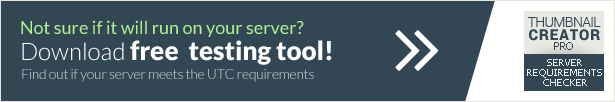 Ultra Thumbnail Creator PRO - server requirements checker